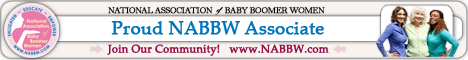 Proud Associate of NABBW - National Association of Baby Boomer Women