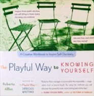 The Playful Way to Knowing Yourself